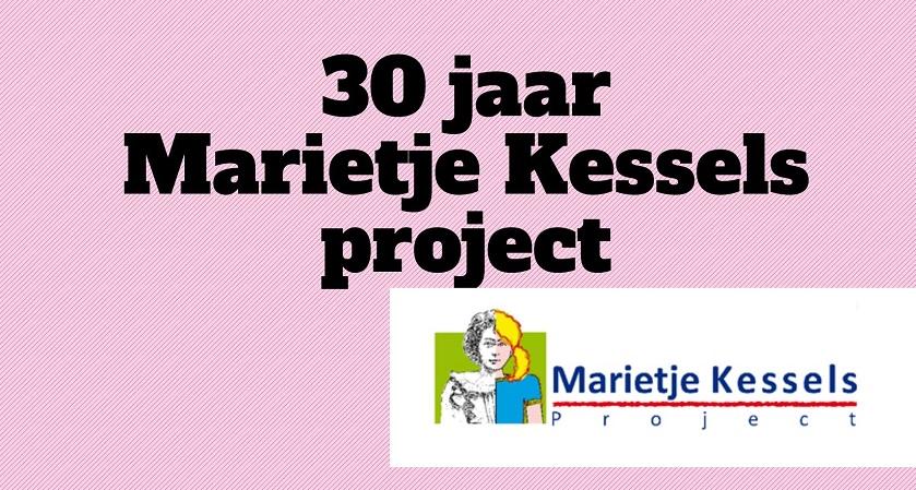 30 jaar Marietje Kessels project