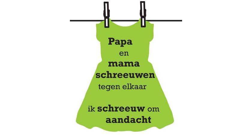 shirt aan waslijn met tekst: papa en mama schreeuwen tegen elkaar. Ik schreeuw om aandacht